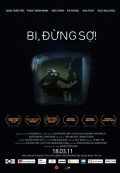 Bi, Đừng Sợ! (Bi, Don't Be Afraid) (2011)