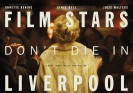 Film Stars Don't Die in Liverpool - 2017