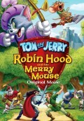Tom and Jerry: Robin Hood and His Merry Mouse (Tom and Jerry: Robin Hood Và Chú Chuột Vui Vẻ) (2012)