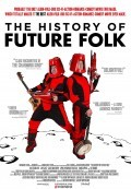 The History of Future Folk (2013)