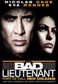 The Bad Lieutenant: Port of Call - New Orleans (Cảnh Sát Phạm Tội) (2009)