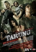 Tarung : City of the Darkness (Ranh Giới Trắng Đen) (2011)