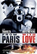 From Paris with Love (Paris Rực Lửa) (2010)