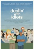 Dealing' with Idiots (2013)