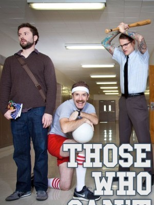 Those Who Can't (2013)