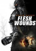 Flesh Wounds (Mồi Sống) (2011)